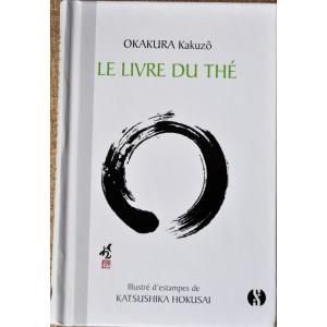 Okakura Kakuzo: Le livre du the